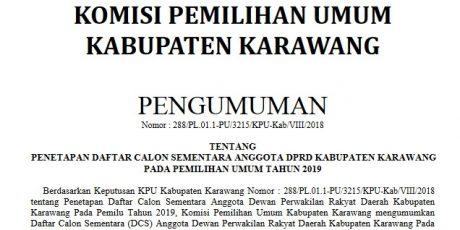 Inilah Penetapan Daftar Calon Sementara Anggota DPRD Kabupaten Karawang Pemilihan Umum Tahun 2019